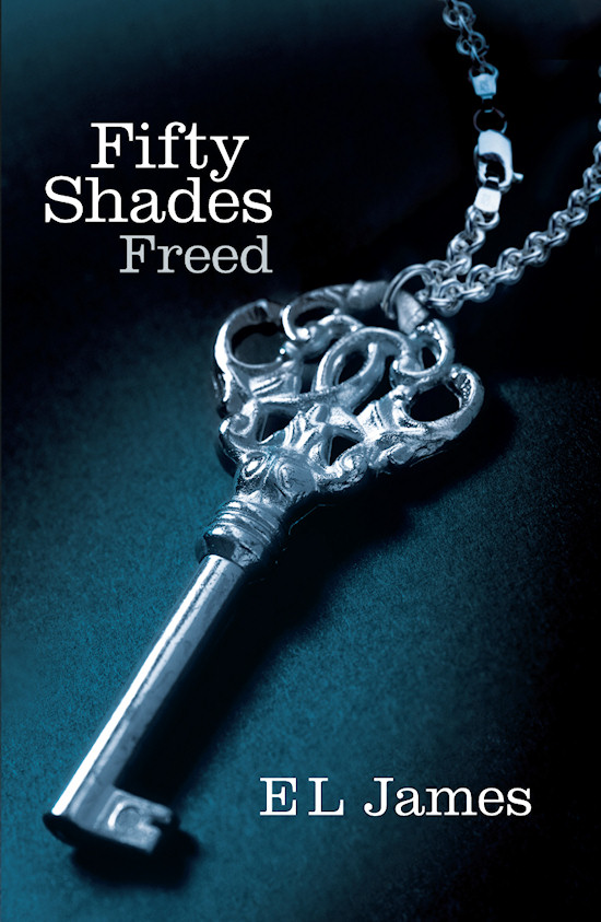 Book Cover: Fifty Shades Freed by E L James