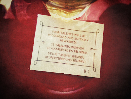 Thai Fortune Cookie: Your talents will be recognised and suitably rewarded.